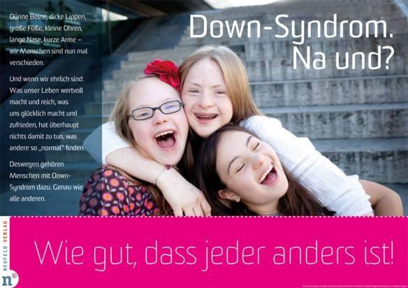 Foto: Drei lachende Mädchen, Aufschrift: Down-Syndrom. Na und? Wie gut, dass jeder anders ist!