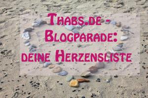 Foto: Herz am Strand aus Steinen gelegt, Schriftzug: Thabs.de-Blogparade: Deine Herzensliste