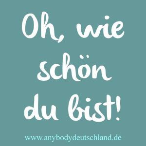 """Foto: Aufkleber """"Oh, wie schön du bist!"""" von AnyBody Deutschland"""